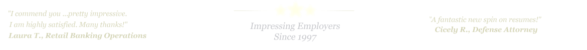 Waco Resume Service... IMPRESSING EMPLOYERS SINCE 1997!